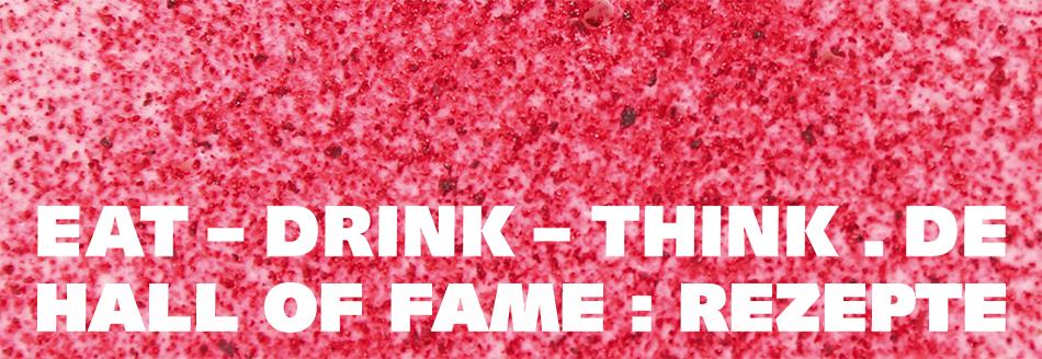 Die EDT Hall of Fame I: Rezepte